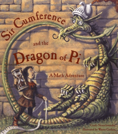 """The book cover for """"Sir Cumference and the Dragon of Pi"""""""