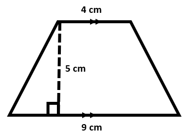 A trapezoid with a height of 5 cm, a parallel side of 4 cm, and a parallel side of 9 cm