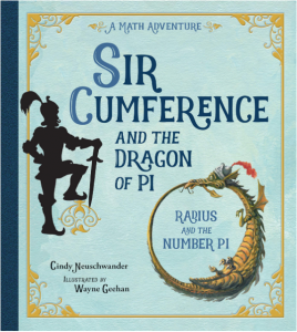 "The book cover for ""Sir Cumference and the Dragon of Pi"""