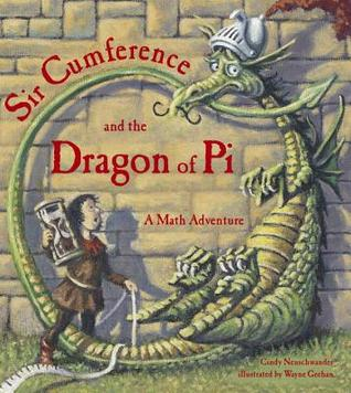 "Book cover for ""Sir Cumference and the Dragon of Pi"""