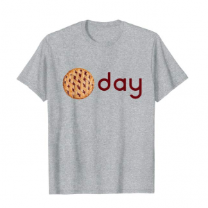A picture of pi next to the word day on a t-shirt